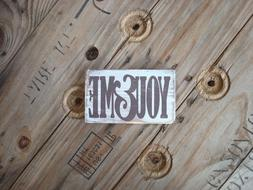 You & Me wooden sign. Great gifts under 10. Rustic home deco